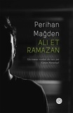 Perihan Magden - Ali et Ramazan.
