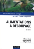 Michel Girard et Hugues Angelis - Alimentations à découpage IUT BTS Ecoles d'ingénieurs - Cours et exercices corrigés.
