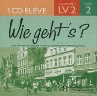 Christine Moulin et Barbara Nolte - Allemand 2e année LV2 Wie geht's?. 1 CD audio