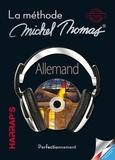 Michael Thomas - Allemand perfectionnement - La méthode Michael Thomas. 4 CD audio