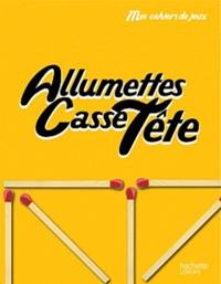 Hachette - Allumettes Casse-Tête.