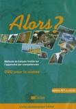 Annie Serres et Gérard Quéray - Alors ? Niveau A1 du CECR - Méthode de français fondée sur l'approche par compétences.