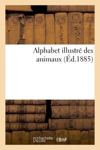 Edouard Traviès - Alphabet illustré des animaux.