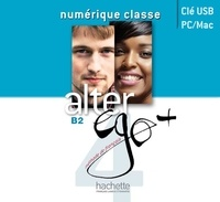 Hachette - Alter ego + 4 B2 - Clé USB numérique classe.