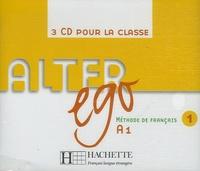 Elisa Chappey - Alter Ego Méthode de Français A1 - 3 CD Audio pour la classe.