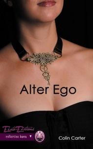 Colin Carter - Alter Ego Tome 1 : .