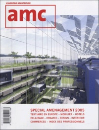 Henri Bressler et Catherine Sabbah - AMC Décembre 2004 : Spécial aménagement 2005.