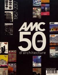 Jean-Louis Violeau - AMC Hors-série : 50 ans d'architecture (1967-2017).
