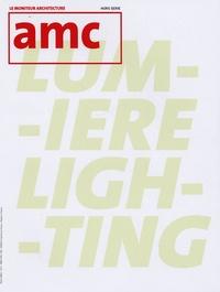 Le Moniteur éditions - AMC Hors-Série : Lumière.