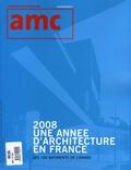 Marc Barani et Julien Monfort - AMC N° 184, décembre 200 : 2008, Une année d'architecture en France - Les 100 bâtiments de l'année.