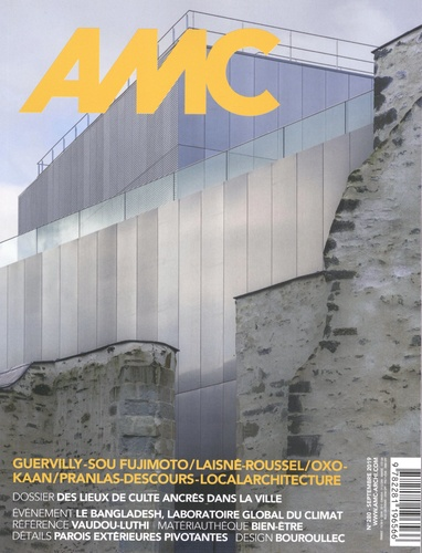 Alice Bialestowski - AMC N° 280, septembre 20 : Des lieux de culte ancrés dans la ville.