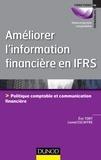 Eric Tort et Lionel Escaffre - Améliorer l'information financière en IFRS - Politique comptable et communication financière.