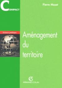 Pierre Mazet - Aménagement du territoire.