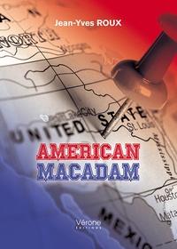 Jean-Yves Roux - American macadam.