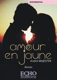 André Majester - Amour en jaune.