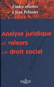 Analyse juridique et valeurs en droit social - Mélanges en lhonneur de Jean Pélissier.pdf