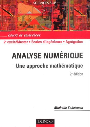 Michelle Schatzman - Analyse numérique - Une approche mathématique.