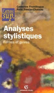 Catherine Fromilhague et Anne Sancier-Château - Analyses stylistiques - Formes et genres.