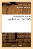 Frédéric Paulhan - Analystes et esprits synthétiques.