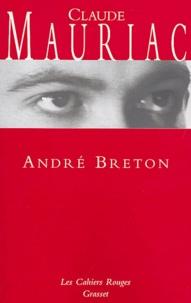 Claude Mauriac - André Breton.
