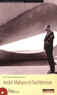 Dominique Hervier - André Malraux et l'architecture. 1 Cédérom