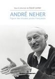 David Lemler - André Neher - Figure des études juives françaises.