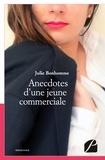 Julie Bonhomme - Anecdotes d'une jeune commerciale.