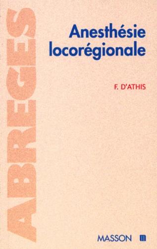 Francoise d' Athis - Anesthésie locorégionale.