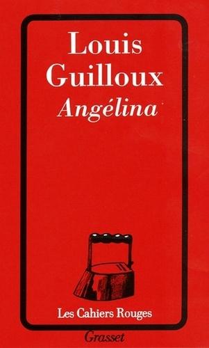 Louis Guilloux - Angélina.