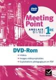 Josette Starck - Anglais 1e B1/B2 toutes séries Meeting Point. 1 DVD