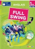Jérémy Corbé et Anita Le Guennan - Anglais 1re B1/B2 Full Swing. 1 DVD + 2 CD audio