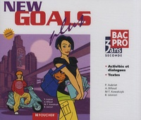 Patrick Aubriet et Annick Billaud - Anglais 2e Bac pro 3 ans New Goals Plus - 2 CD audio.