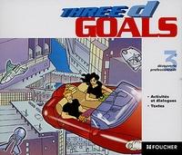 Patrick Aubriet et Annick Billaud - Anglais 3e découverte professionelle Three D Goals - 3 CD audio.