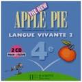 Françoise Lemarchand et Kathleen Julié - Anglais 4e LV2 The New Apple Pie - 2 CD pour l'élève.