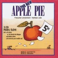 Françoise Lemarchand et Kathleen Julié - Anglais 5e The New Apple Pie - 2 CD pour l'élève.