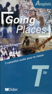 Didier - Anglais Tle Going Places - 3 cassettes audio pour la classe.
