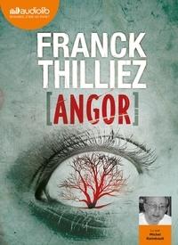 Franck Thilliez - Angor. 1 CD audio