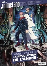 Cédric Littardi - AnimeLand N° 234, avril-juin 2 : Jujutsu Kaisen et la révolution de l'anime.