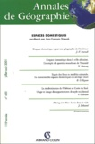 Jean-François Staszak et  Collectif - Annales de géographie N° 620 Juillet-Août 2001 : Espaces domestiques.