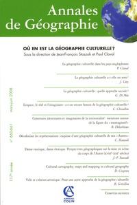 Jean-François Staszak et Paul Claval - Annales de Géographie N° 660-661, mars-jui : Où en est la géographie culturelle ?.