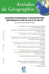 Jean-Paul Deler - Annales de Géographie N° 671-672, Janvier- : Mutations économiques et recompositions territoriales en Asie du sud et du sud-est.