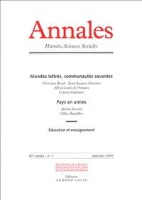 Christian Jacob et Jean-Jacques Glassner - Annales Histoire, Sciences Sociales N° 3, Mai-Juin 2005 : Mondes lettrés, communautés savantes ; Pays en armes.