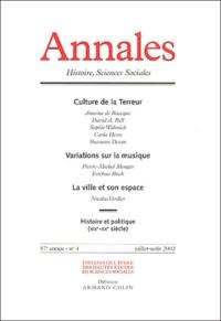 Armand Colin - Annales Histoire, Sciences Sociales N° 4 Juillet-Août 2002 : Culture de la terreur. - Variations sur la musique. La ville et son espace.