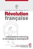 Hervé Leuwers - Annales historiques de la Révolution française N° 359, Janvier-Mars : Changements sociaux et dynamiques politiques.
