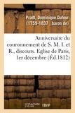 Dominique Dufour Pradt - Anniversaire du couronnement de S. M. I. et R., discours.