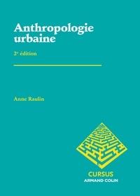 Anne Raulin - Anthropologie urbaine.