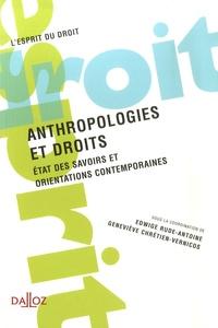 Edwige Rude-Antoine - Anthropologies et droits - Etat des savoirs et orientations contemporaines.