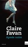 Claire Favan - Apnée noire.