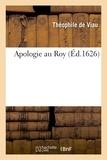Théophile de Viau - Apologie au Roy.