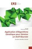 Ali Zaïdi et Mohammed Khellaf - Application d'algorithme génétique pour génerer un actif boursier - Cas des marchés à terme.